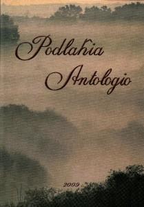 Antologia poezji ziemi podlaskiej w języku esperanto