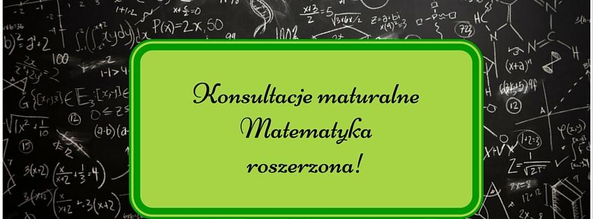 Konsultacje maturalneMatematyka