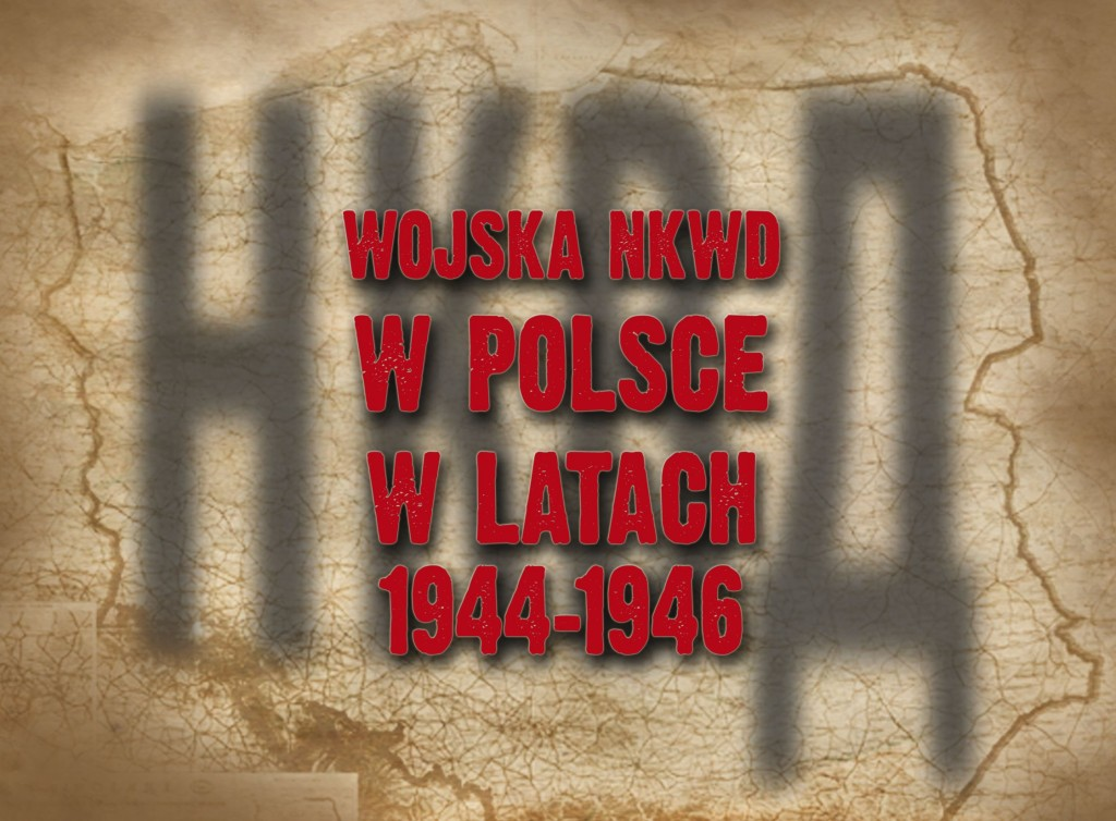 IPN NKWD w Polsce